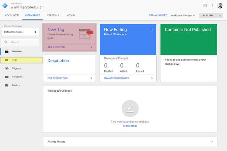 Google Tag Manager: lo spazio di lavoro